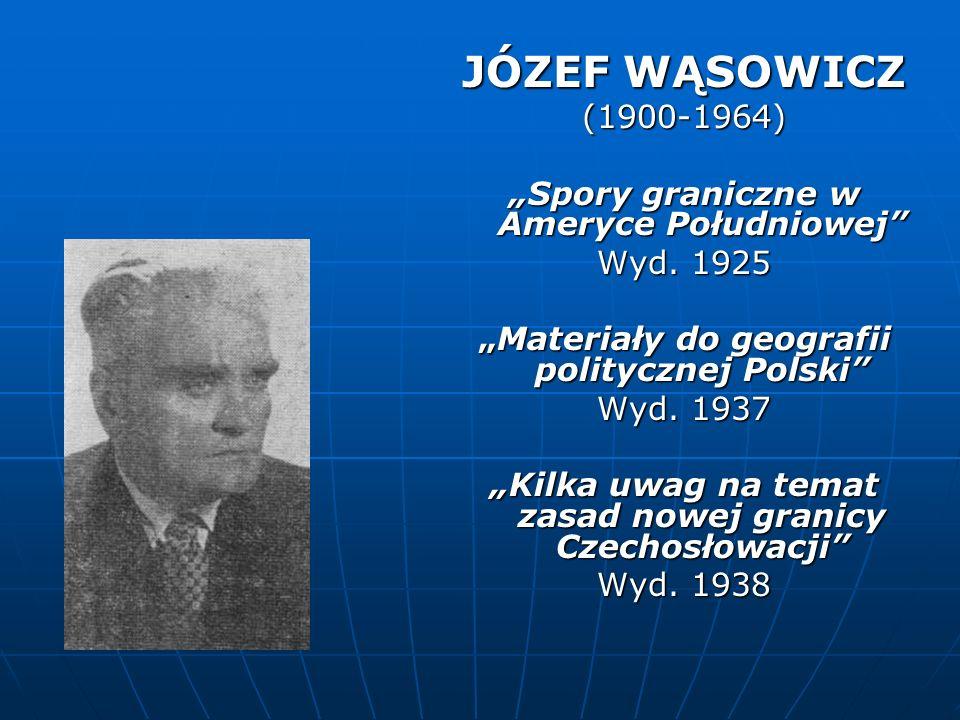 """JÓZEF WĄSOWICZ (1900-1964) """"Spory graniczne w Ameryce Południowej"""