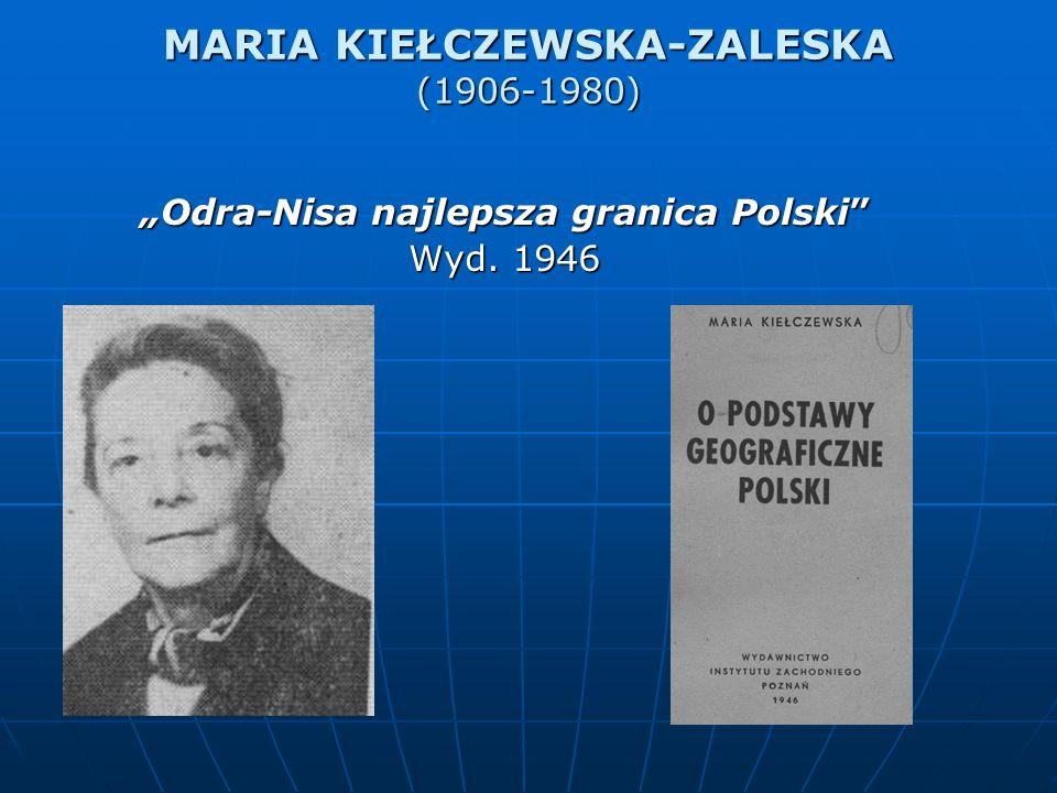 MARIA KIEŁCZEWSKA-ZALESKA (1906-1980)