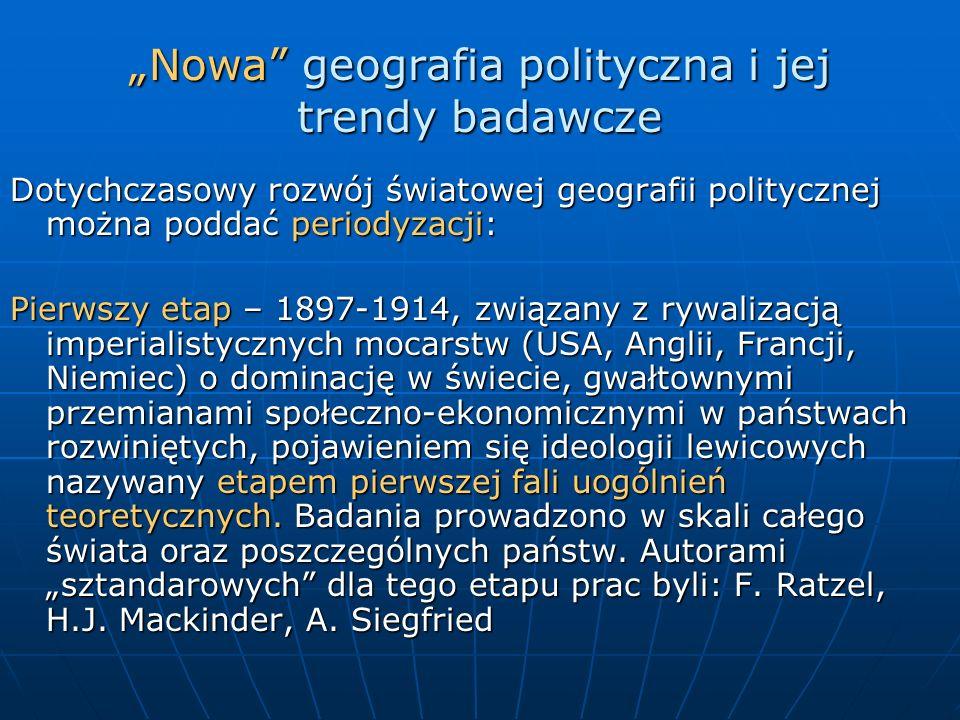 """""""Nowa geografia polityczna i jej trendy badawcze"""