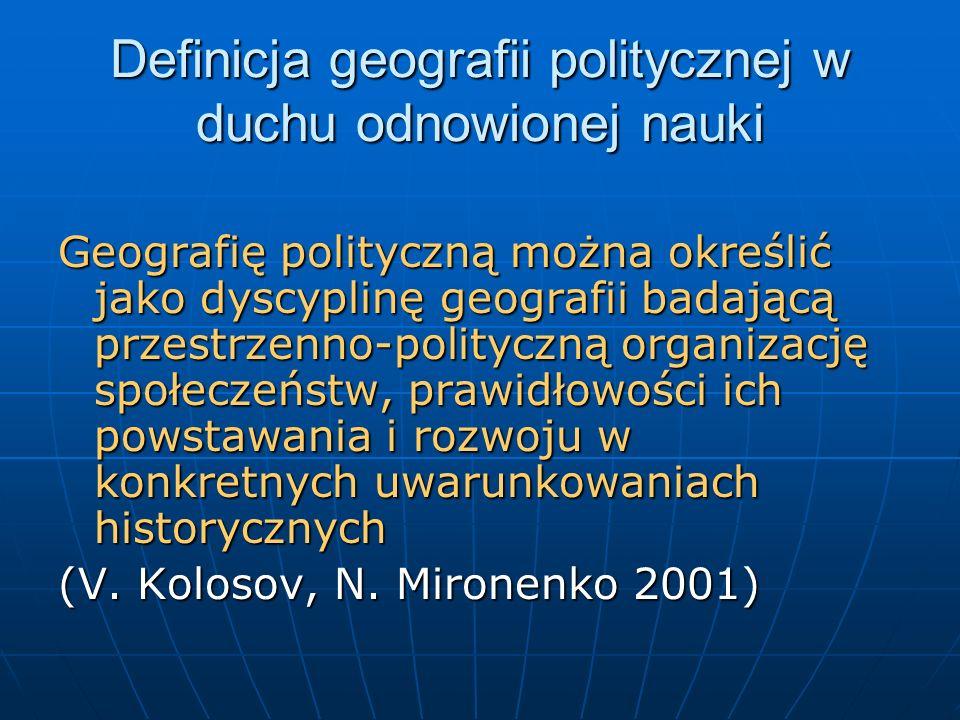 Definicja geografii politycznej w duchu odnowionej nauki