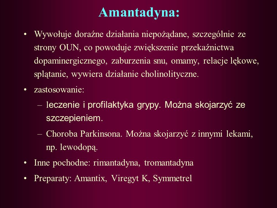 Amantadyna:
