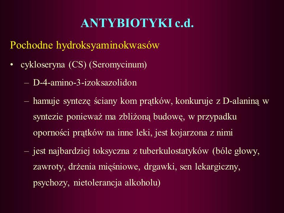 ANTYBIOTYKI c.d. Pochodne hydroksyaminokwasów