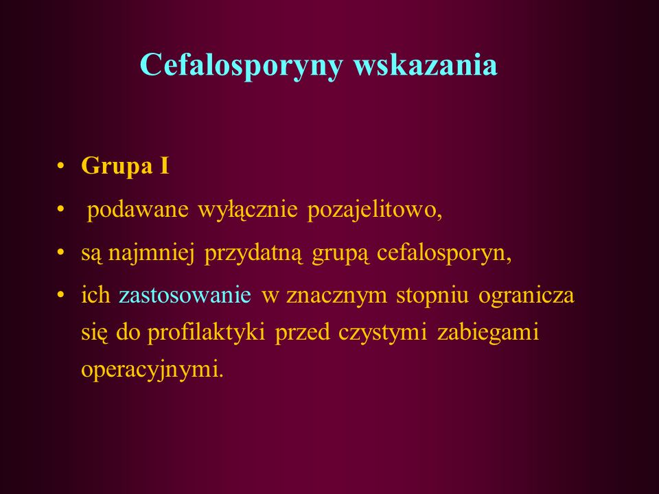 Cefalosporyny wskazania