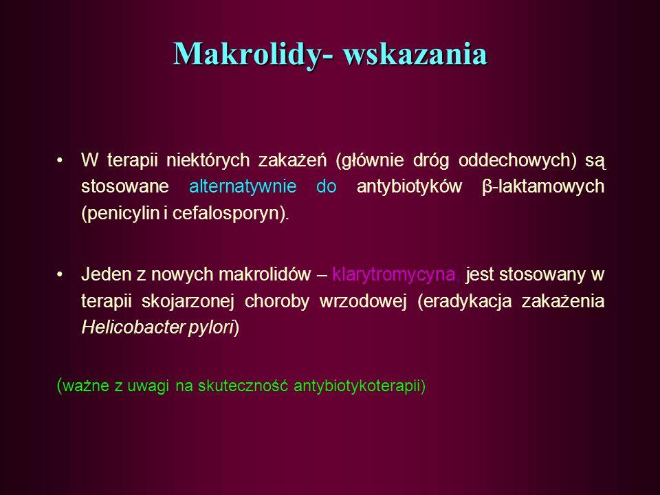 Makrolidy- wskazania