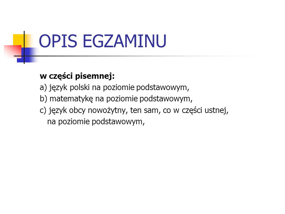 OPIS EGZAMINU w części pisemnej: