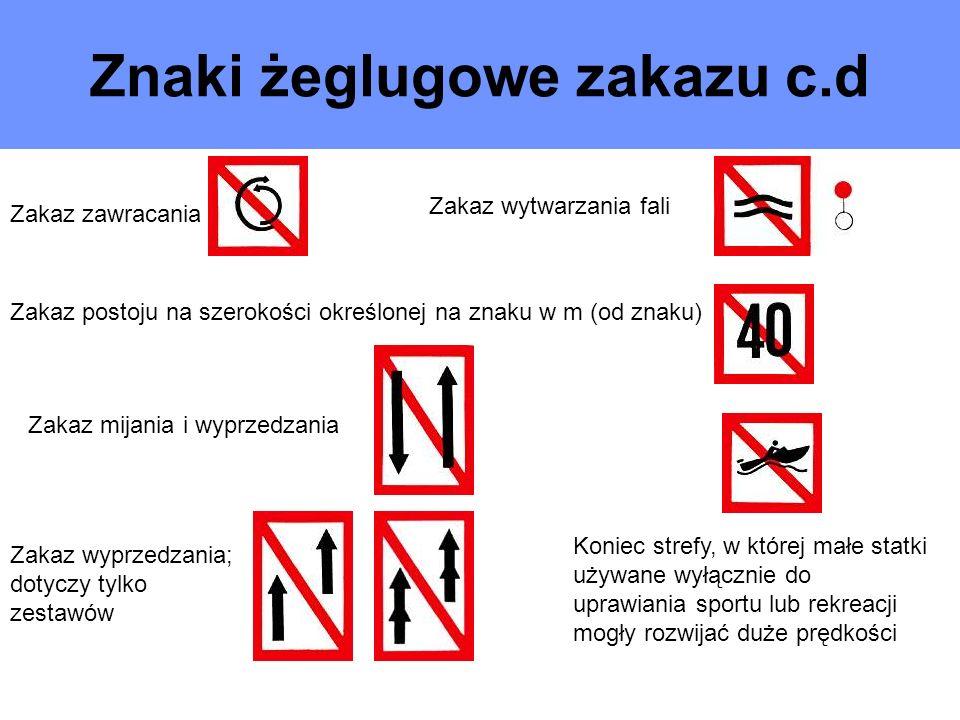 Znaki żeglugowe zakazu c.d
