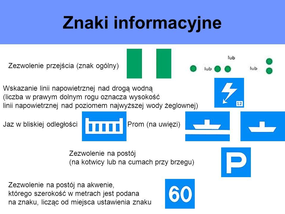 Znaki informacyjne Zezwolenie przejścia (znak ogólny)