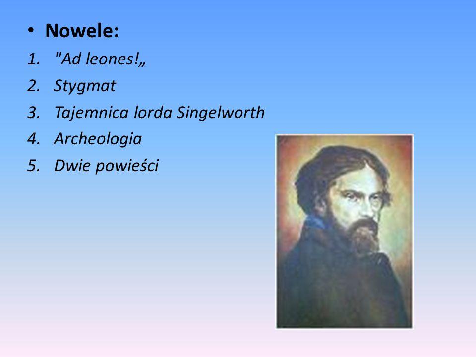 "Nowele: Ad leones!"" Stygmat Tajemnica lorda Singelworth Archeologia"