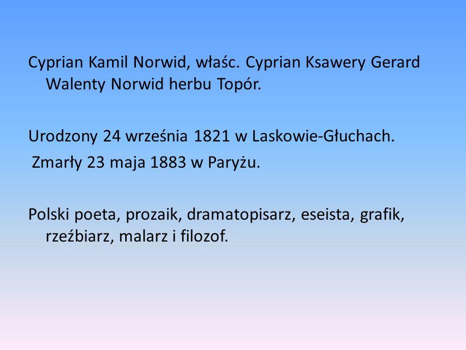 Cyprian Kamil Norwid, właśc