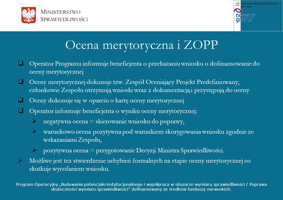 Ocena merytoryczna i ZOPP