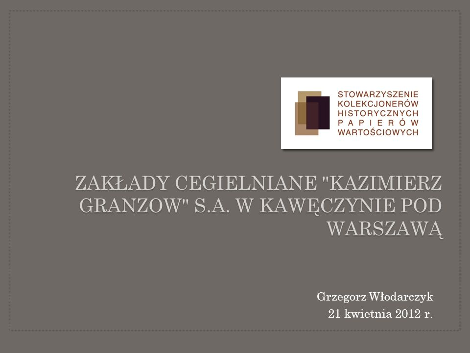 Zakłady Cegielniane Kazimierz Granzow S.A. w Kawęczynie pod Warszawą