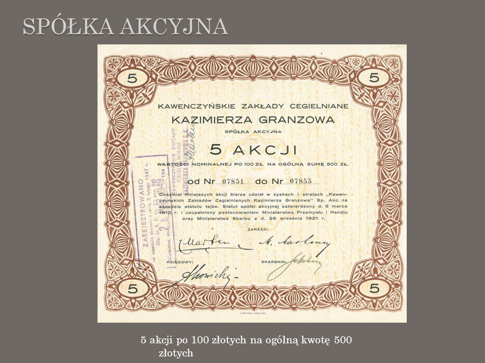 Spółka Akcyjna 5 akcji po 100 złotych na ogólną kwotę 500 złotych