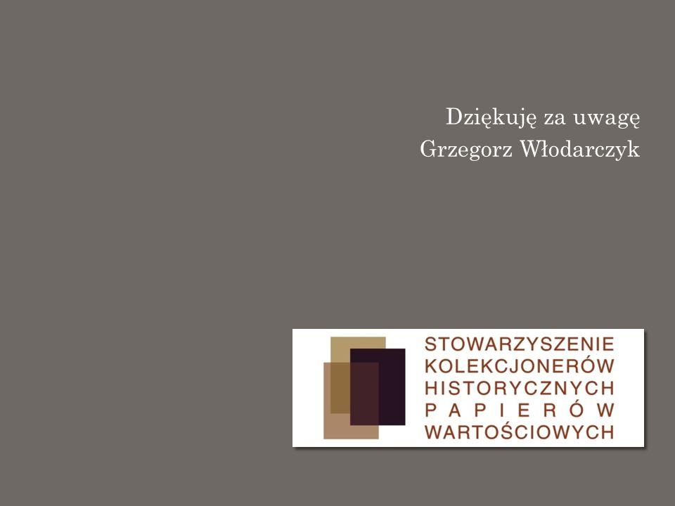 Dziękuję za uwagę Grzegorz Włodarczyk