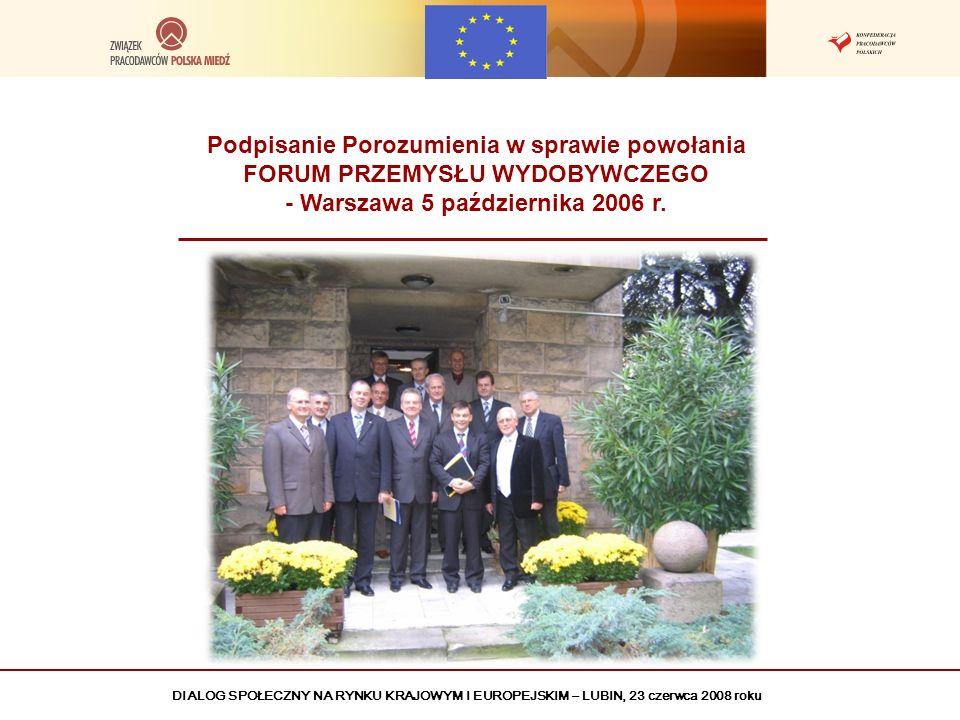 Podpisanie Porozumienia w sprawie powołania FORUM PRZEMYSŁU WYDOBYWCZEGO - Warszawa 5 października 2006 r.