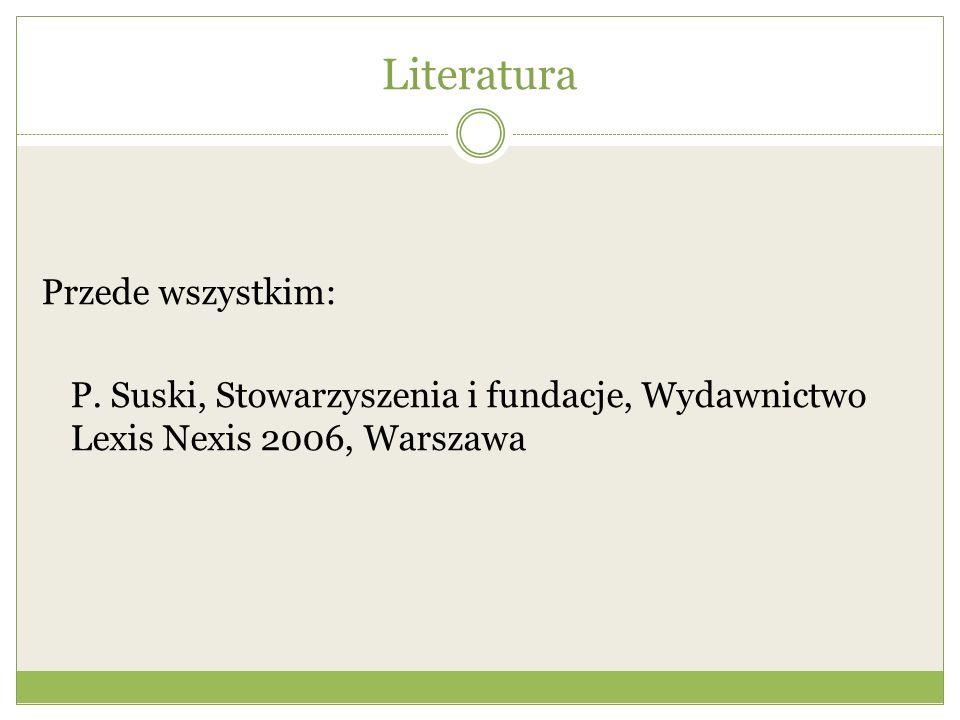 Literatura Przede wszystkim: