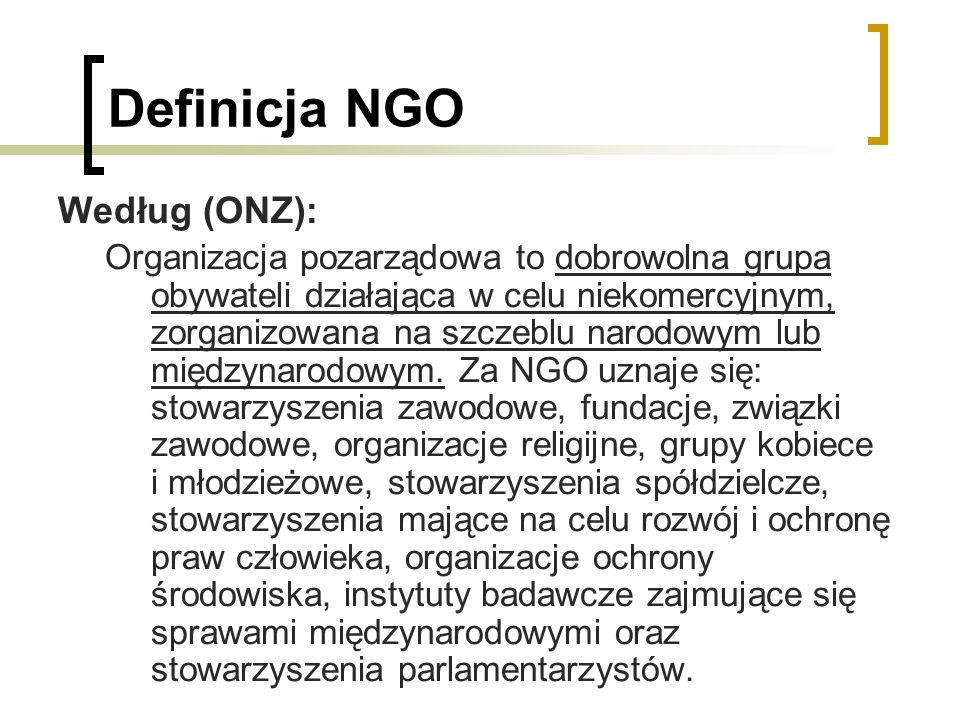 Definicja NGO Według (ONZ):