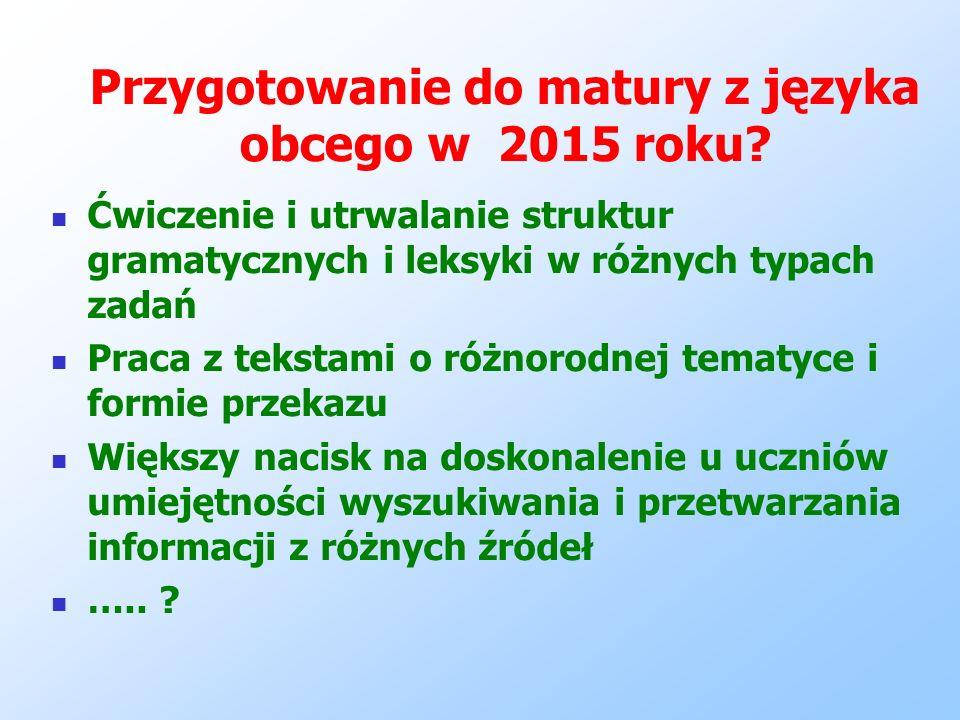 Przygotowanie do matury z języka obcego w 2015 roku