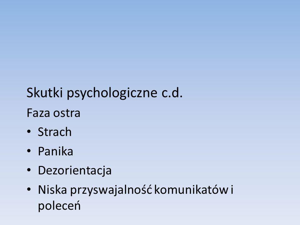Skutki psychologiczne c.d.