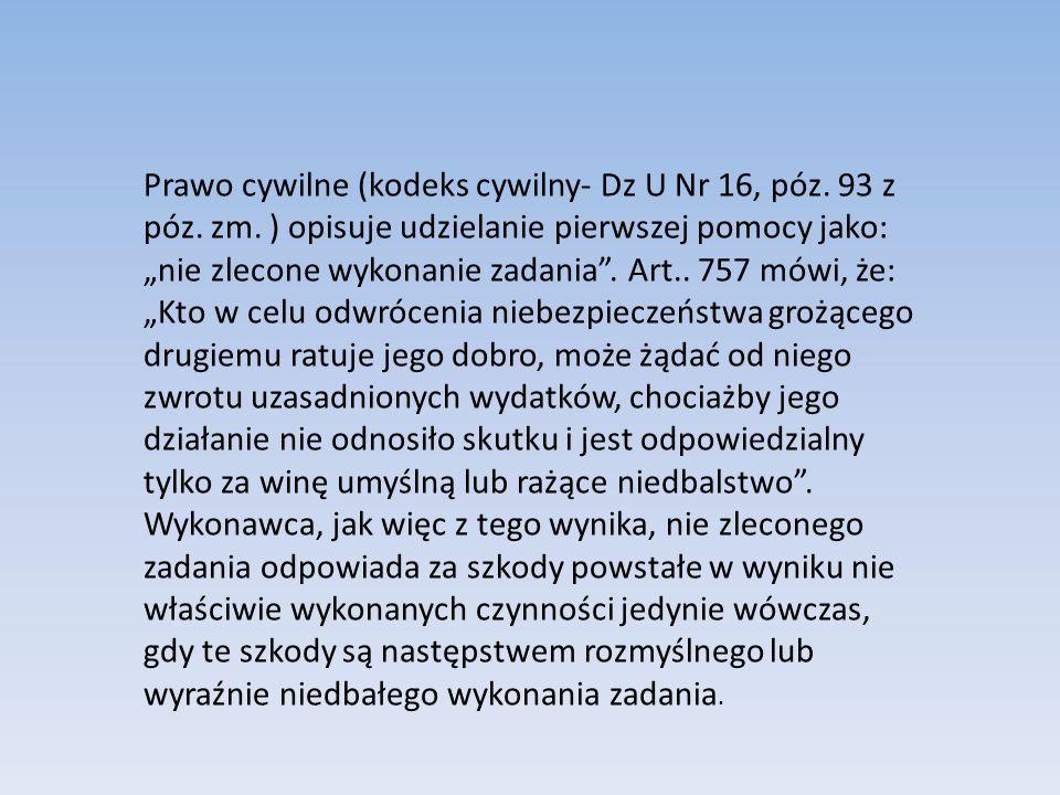 Prawo cywilne (kodeks cywilny- Dz U Nr 16, póz. 93 z póz. zm