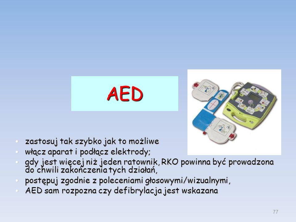 AED zastosuj tak szybko jak to możliwe