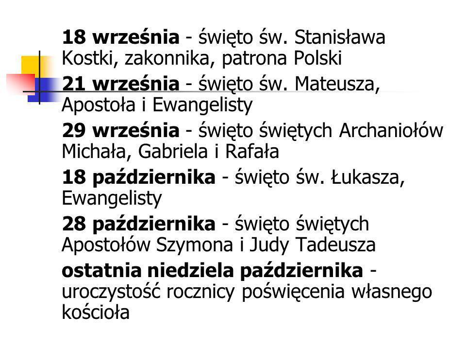 18 września - święto św. Stanisława Kostki, zakonnika, patrona Polski