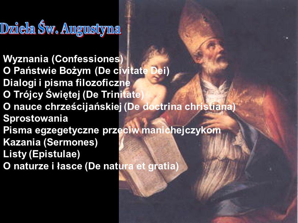 Wyznania (Confessiones) O Państwie Bożym (De civitate Dei)