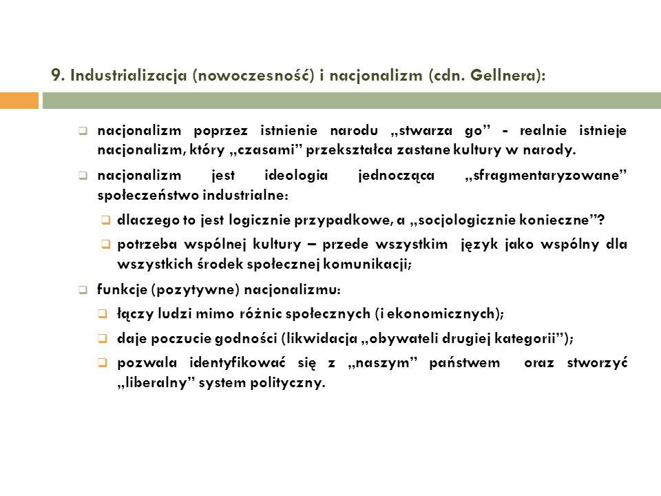 9. Industrializacja (nowoczesność) i nacjonalizm (cdn. Gellnera):