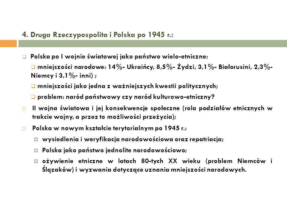 4. Druga Rzeczypospolita i Polska po 1945 r.: