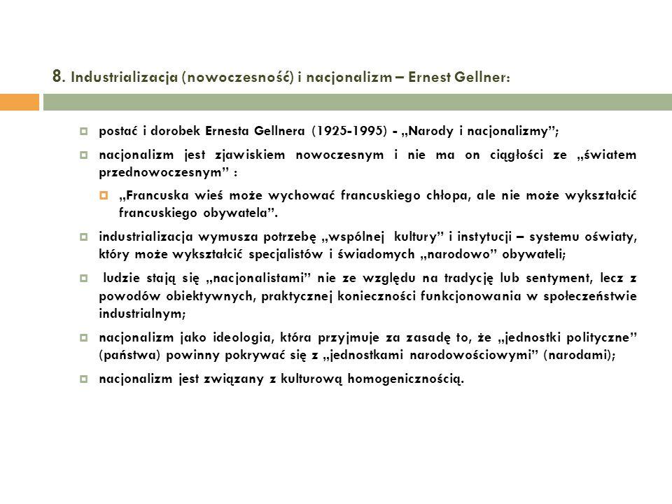 8. Industrializacja (nowoczesność) i nacjonalizm – Ernest Gellner: