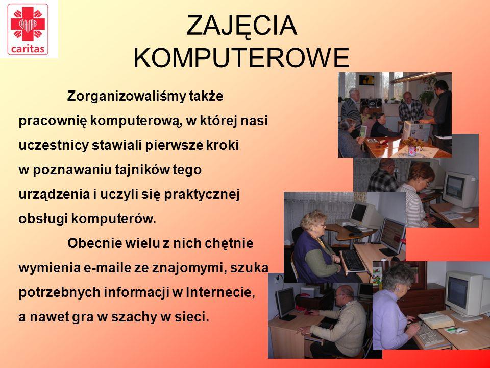 ZAJĘCIA KOMPUTEROWE Zorganizowaliśmy także pracownię komputerową, w której nasi uczestnicy stawiali pierwsze kroki.