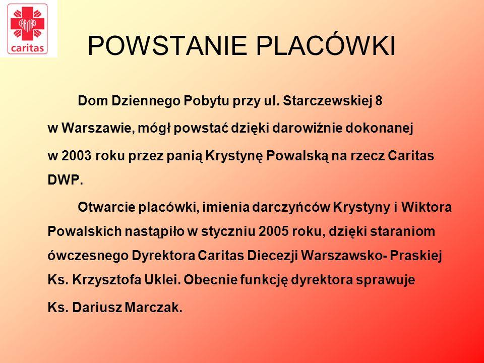POWSTANIE PLACÓWKI Dom Dziennego Pobytu przy ul. Starczewskiej 8