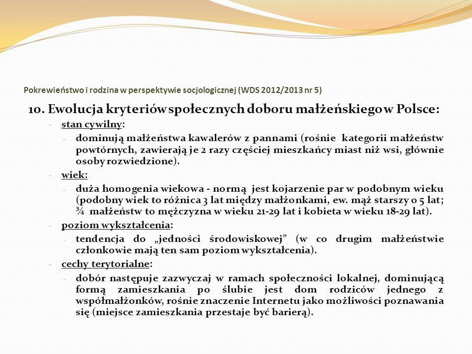 10. Ewolucja kryteriów społecznych doboru małżeńskiego w Polsce: