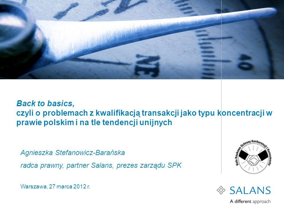 Back to basics, czyli o problemach z kwalifikacją transakcji jako typu koncentracji w prawie polskim i na tle tendencji unijnych