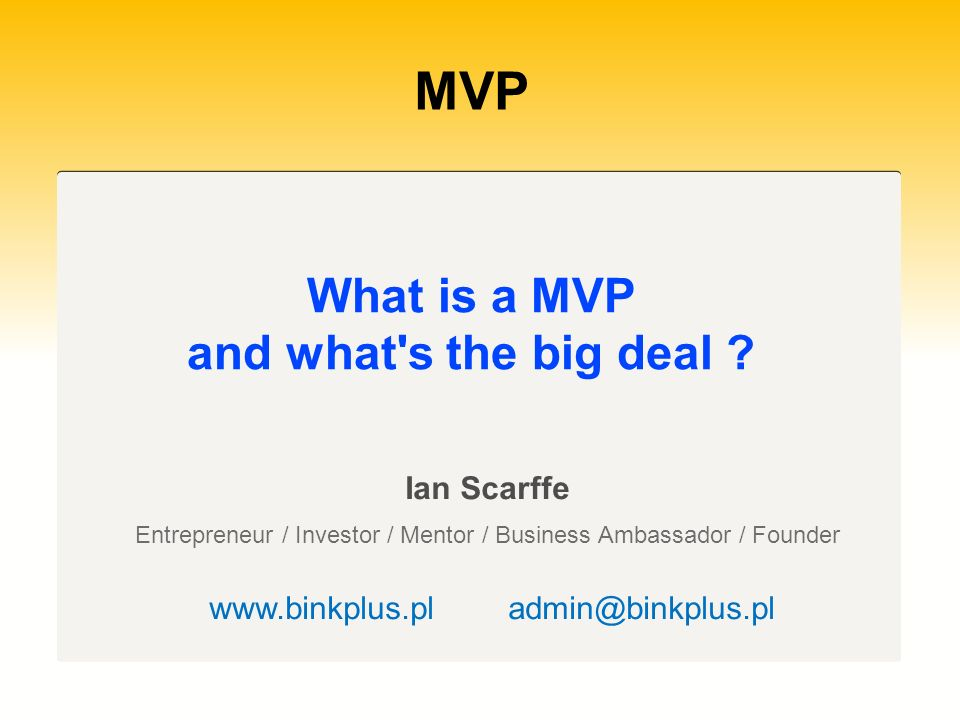 MVP What is a MVP and what s the big deal Ian Scarffe
