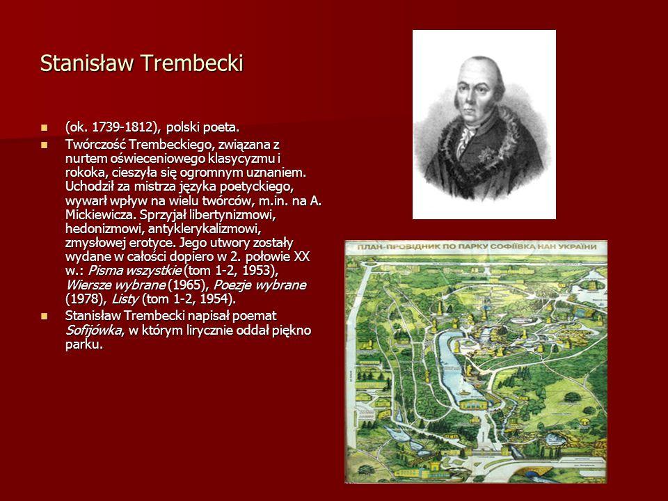 Stanisław Trembecki (ok. 1739-1812), polski poeta.