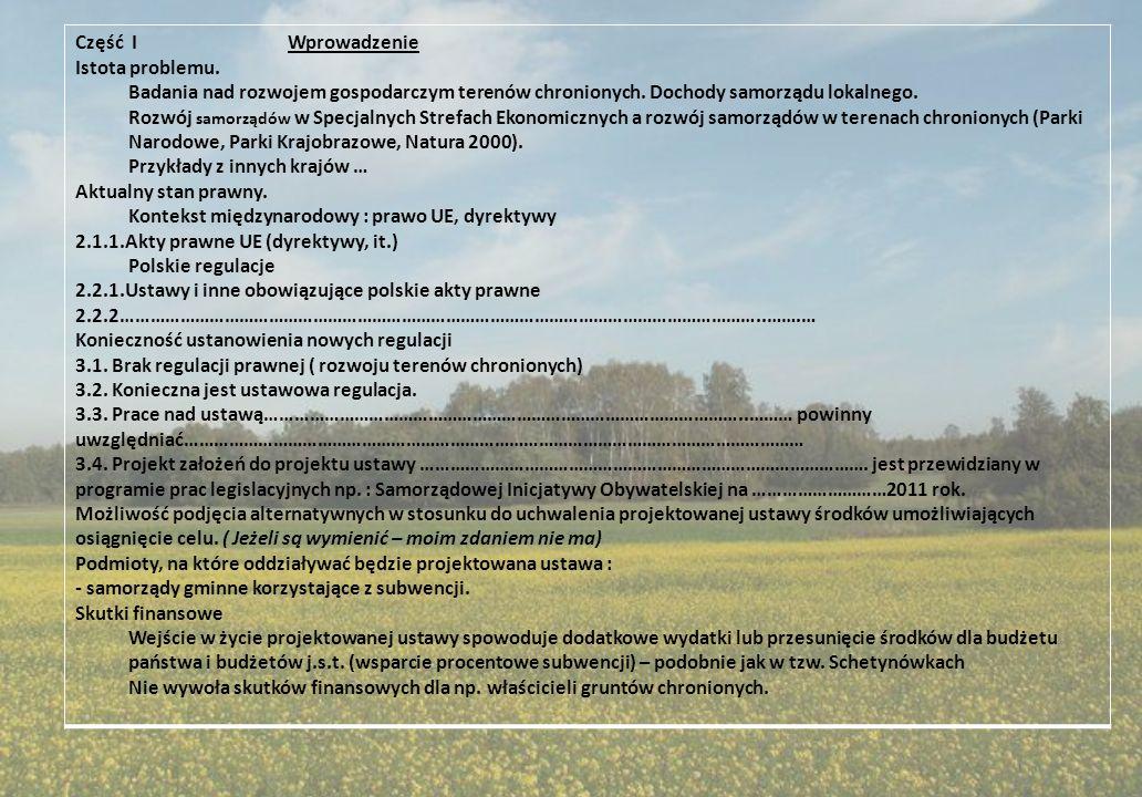 Część I Wprowadzenie Istota problemu. Badania nad rozwojem gospodarczym terenów chronionych. Dochody samorządu lokalnego.