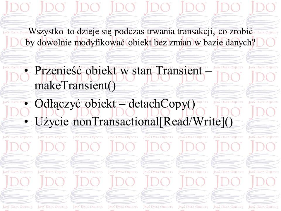 Przenieść obiekt w stan Transient – makeTransient()