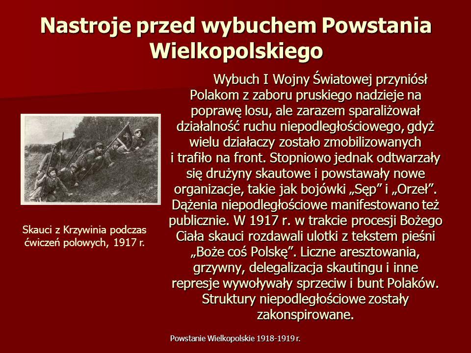 Nastroje przed wybuchem Powstania Wielkopolskiego