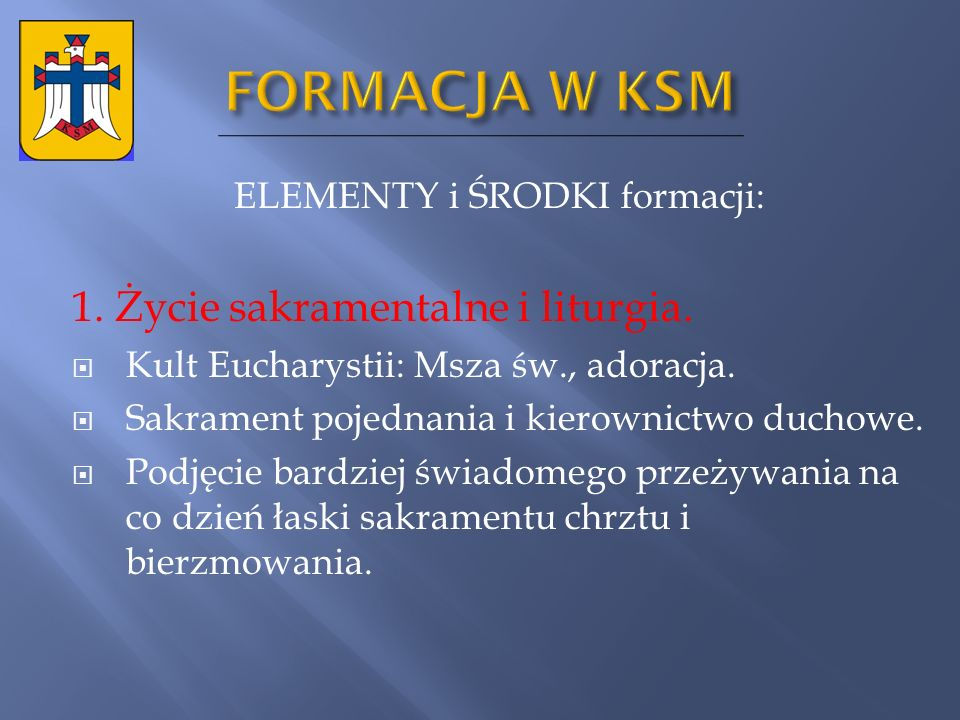 ELEMENTY i ŚRODKI formacji: