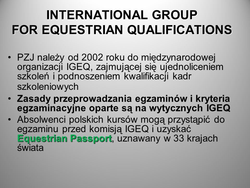 INTERNATIONAL GROUP FOR EQUESTRIAN QUALIFICATIONS