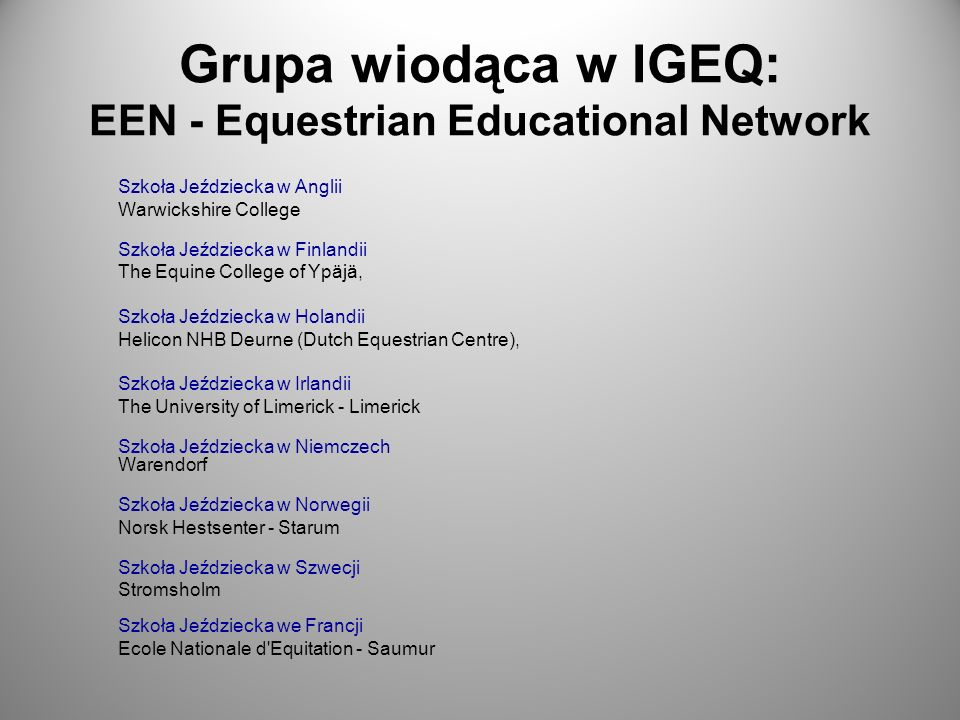 Grupa wiodąca w IGEQ: EEN - Equestrian Educational Network