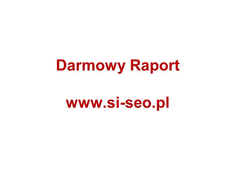 Darmowy Raport www.si-seo.pl