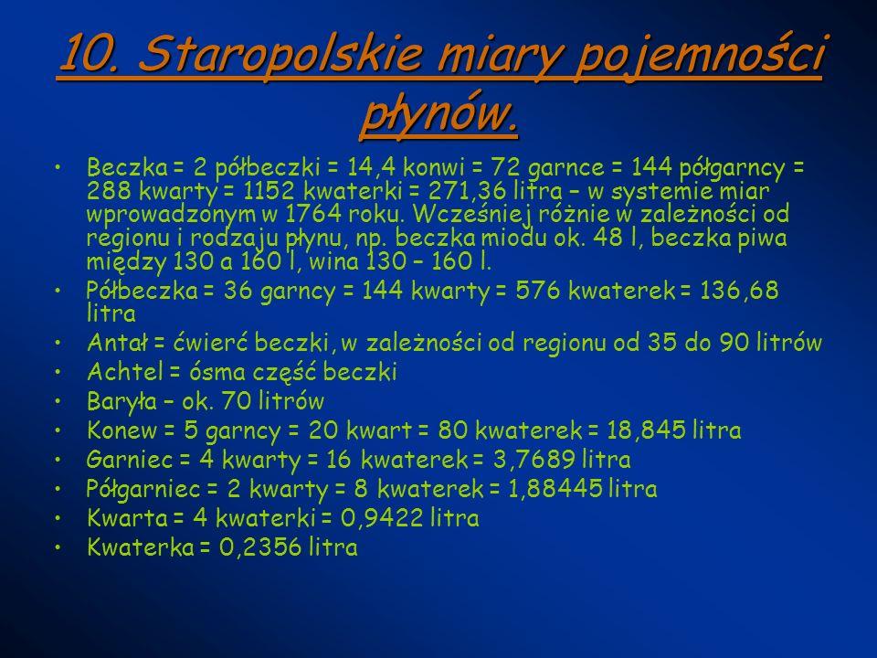 10. Staropolskie miary pojemności płynów.