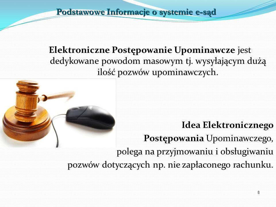 Podstawowe Informacje o systemie e-sąd