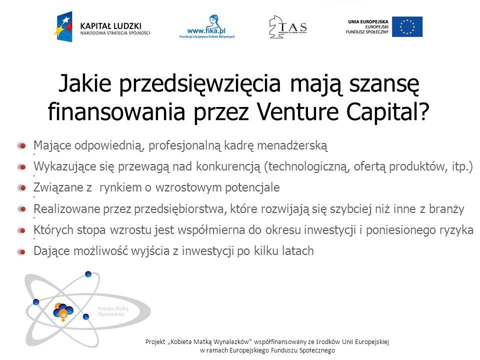 Jakie przedsięwzięcia mają szansę finansowania przez Venture Capital