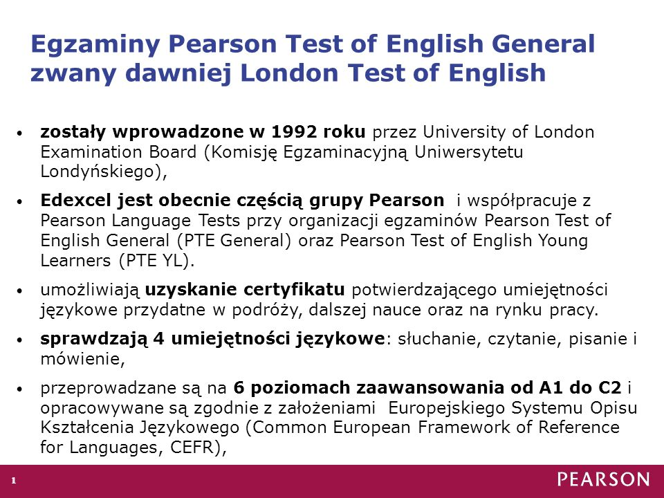Egzaminy Pearson Test of English General zwany dawniej London Test of English