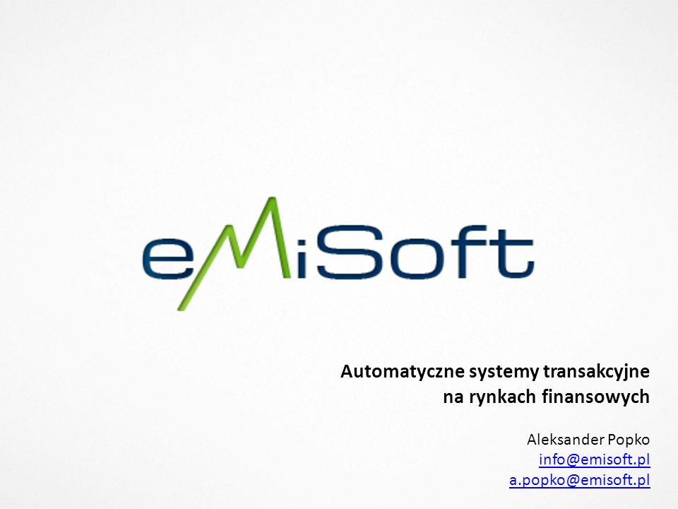 Automatyczne systemy transakcyjne na rynkach finansowych