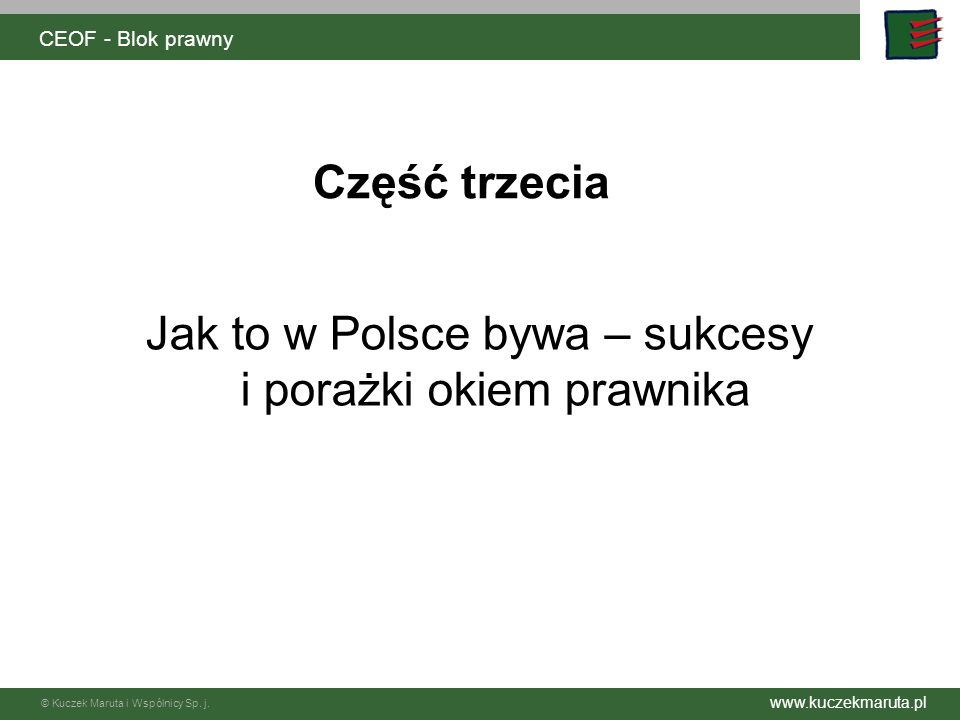 Jak to w Polsce bywa – sukcesy i porażki okiem prawnika