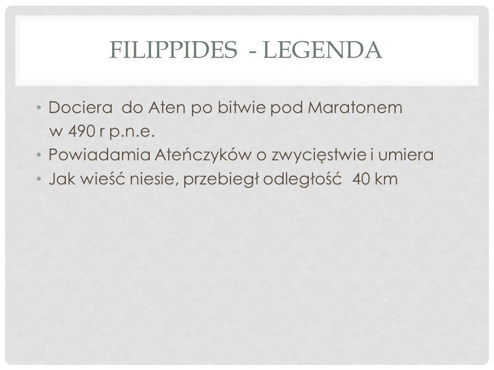 Filippides - Legenda Dociera do Aten po bitwie pod Maratonem