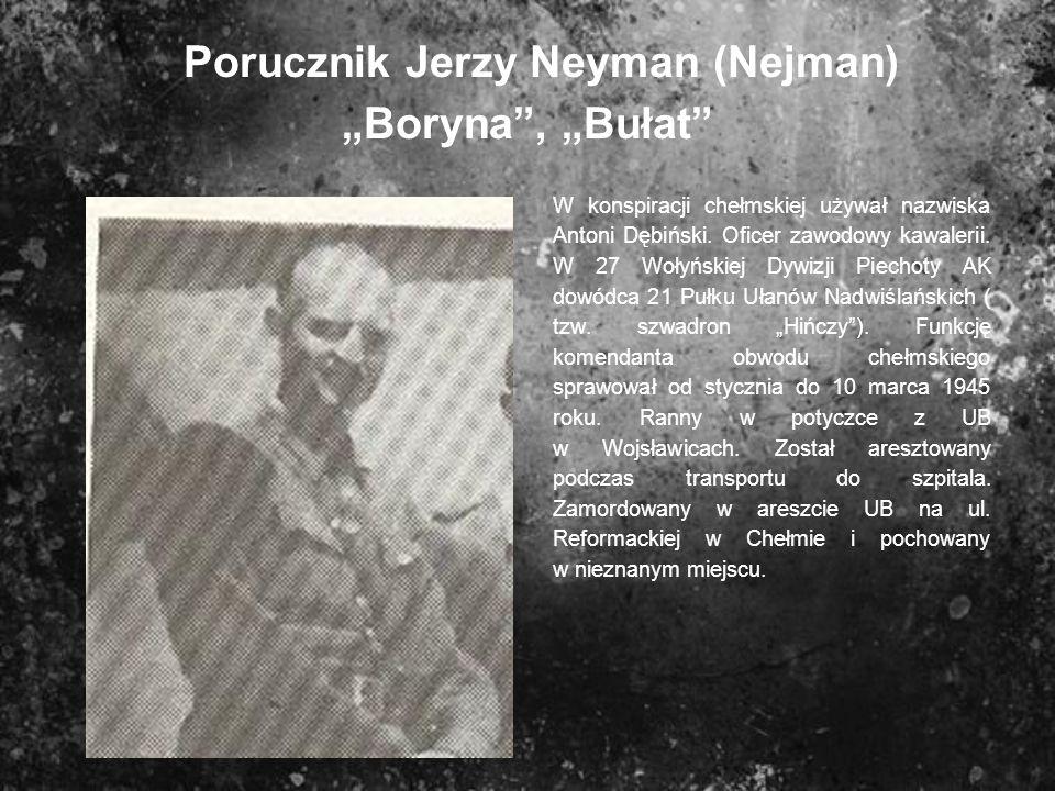 """Porucznik Jerzy Neyman (Nejman) """"Boryna , """"Bułat"""
